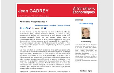 http://alternatives-economiques.fr/blogs/gadrey/2011/01/24/refuser-la-%c2%ab-dependance-%c2%bb/#more-216