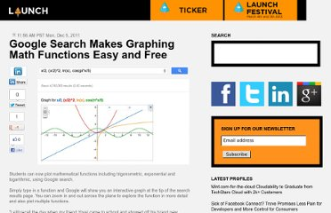 http://blog.launch.co/blog/google-search-makes-graphing-math-functions-easy-and-free.html