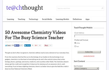 http://www.teachthought.com/learning/50-awesome-chemistry-videos-for-blended-or-flipped-classrooms/