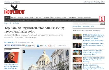http://www.independent.co.uk/news/uk/politics/top-bank-of-england-director-admits-occupy-movement-had-a-point-8231521.html