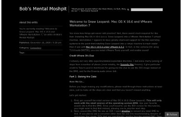 http://bobhood.wordpress.com/2009/12/18/welcome-to-snow-leopard-mac-os-x-10-6-and-vmware-workstation-7/