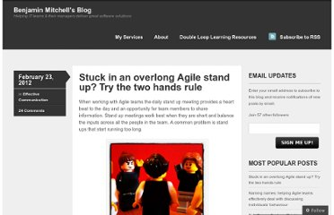 http://blog.benjaminm.net/2012/02/23/overlong-agile-stand-up-two-hand-rule/