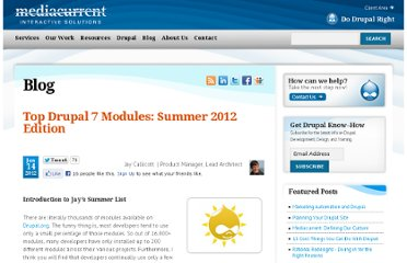 http://www.mediacurrent.com/blog/top-drupal-7-modules-summer-2012-edition