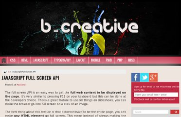 http://bcreativeweb.blogspot.com/2012/10/javascript-full-screen-api.html