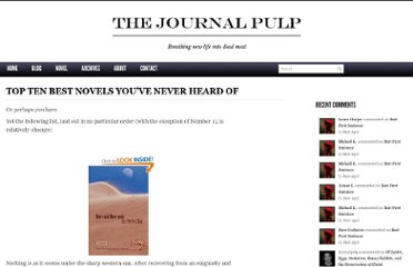 http://journalpulp.com/2012/03/04/top-ten-best-novels-youve-never-heard-of/