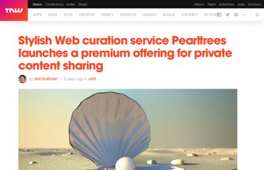 http://thenextweb.com/apps/2012/10/31/stylish-web-curation-service-pearltrees-launches-a-premium-service-for-secure-private-content-sharing/