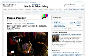 http://mediadecoder.blogs.nytimes.com/2012/10/31/how-sandy-slapped-the-snark-out-of-twitter/