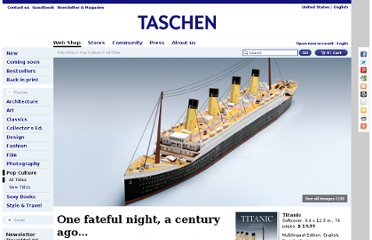 http://www.taschen.com/pages/en/catalogue/popculture/all/02803/facts.titanic.htm