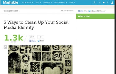 http://mashable.com/2010/07/06/clean-social-media-identity/