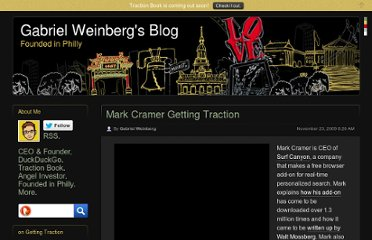 http://www.gabrielweinberg.com/blog/2009/11/mark-cramer-of-surf-canyon-on-getting-traction-part-i.html