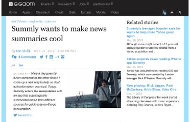http://gigaom.com/2012/10/31/summly-wants-to-make-news-summaries-cool-ok/