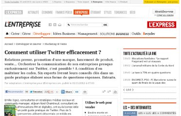 http://lentreprise.lexpress.fr/marketing-et-vente/comment-utiliser-twitter-efficacement_36177.html