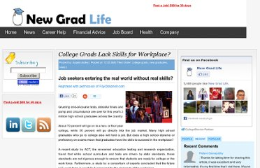http://newgradlife.blogspot.com/2010/07/college-grads-lack-skills-for-workplace.html