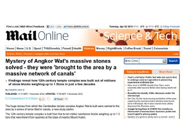 http://www.dailymail.co.uk/sciencetech/article-2226195/Mystery-Angkor-Wats-massive-stones-solved--brought-area-massive-network-canals.html