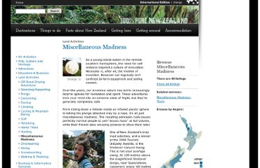 http://www.newzealand.com/travel/en/sights-activities/activities/land-activities/miscellaneous-madness.cfm
