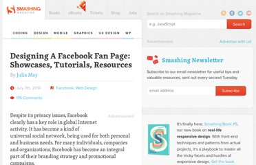 http://www.smashingmagazine.com/2010/07/07/designing-a-facebook-fan-page-showcases-tutorials-resources/