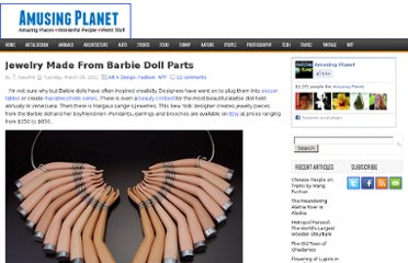 http://www.amusingplanet.com/2011/03/jewelry-made-from-barbie-doll-parts.html