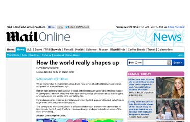 http://www.dailymail.co.uk/news/article-439315/How-world-really-shapes-up.html