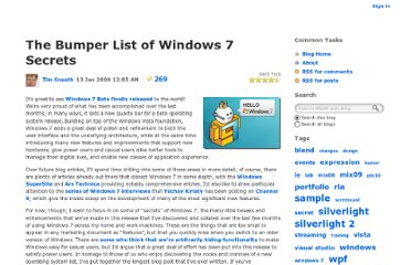 http://blogs.msdn.com/b/tims/archive/2009/01/12/the-bumper-list-of-windows-7-secrets.aspx
