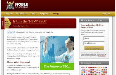 http://www.noblesamurai.com/blog/seo-news/is-this-the-%E2%80%98new%E2%80%99-seo-3320/