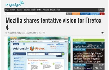http://www.engadget.com/2010/05/10/mozilla-shares-tentative-vision-for-firefox-4/