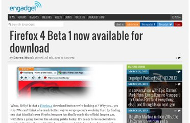 http://www.engadget.com/2010/07/06/firefox-4-beta-1-now-available-for-download/