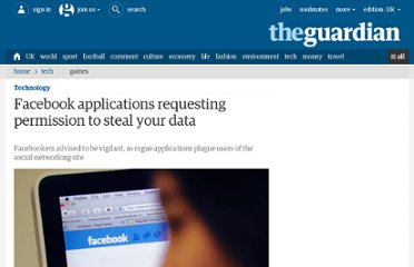 http://www.guardian.co.uk/technology/blog/2010/jul/07/rogue-facebook-applications