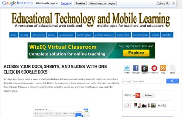 http://www.educatorstechnology.com/2012/11/access-your-docs-sheets-and-slides-with.html