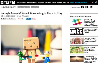 http://www.wired.com/insights/2012/03/cloud-here-to-stay/