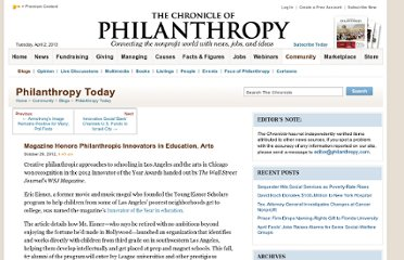 http://philanthropy.com/blogs/philanthropytoday/magazine-honors-philanthropic-innovators-in-education-arts/56540