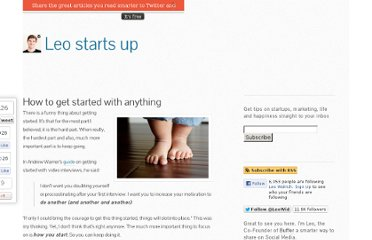 http://leostartsup.com/2012/01/how-to-get-started-with-anything/