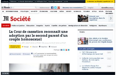 http://www.lemonde.fr/societe/article/2010/07/08/la-cour-de-cassation-reconnait-une-adoption-par-le-second-parent-d-un-couple-homosexuel_1385447_3224.html