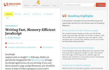 http://coding.smashingmagazine.com/2012/11/05/writing-fast-memory-efficient-javascript/