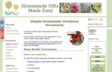 http://www.homemade-gifts-made-easy.com/simple-homemade-christmas-ornaments.html#axzz1buEARmfN