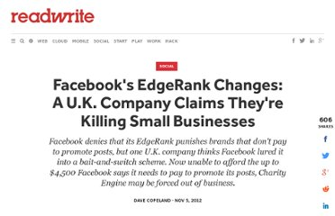 http://readwrite.com/2012/11/05/facebooks-edgerank-changes-a-uk-company-claims-theyre-killing-small-businesses