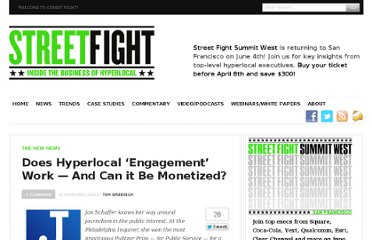 http://streetfightmag.com/2012/11/01/does-hyperlocal-community-engagement-work-and-can-it-be-monetized/