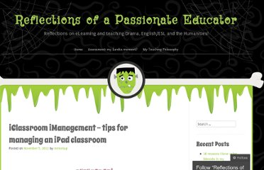 http://reflectionsofeducator.wordpress.com/2012/11/05/iclassroom-imanagement-tips-for-managing-an-ipad-classroom/
