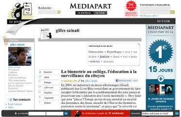 http://blogs.mediapart.fr/blog/gilles-sainati/160908/la-biometrie-au-college-l-education-a-la-surveillance-du-citoyen