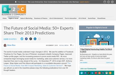 http://www.business2community.com/social-media/the-future-of-social-media-50-experts-share-their-2013-predictions-0326316