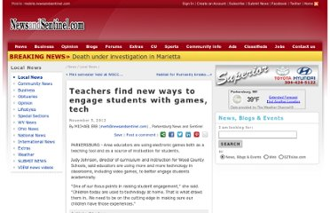 http://www.newsandsentinel.com/page/content.detail/id/567185/Teachers-find-new-ways-to-engage-students-with-games---tech.html?nav=5061#.UJrwYAzZy8s.twitter