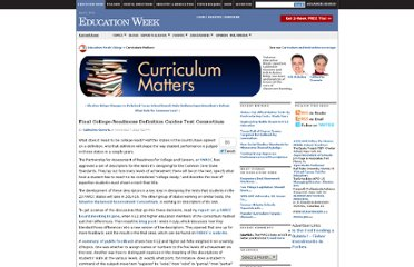 http://blogs.edweek.org/edweek/curriculum/2012/11/final_college_readiness_defini.html?cmp=SOC-SHR-TW