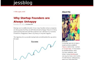 http://www.jessyoko.com/blog/2012/11/07/why-startup-founders-are-always-unhappy/