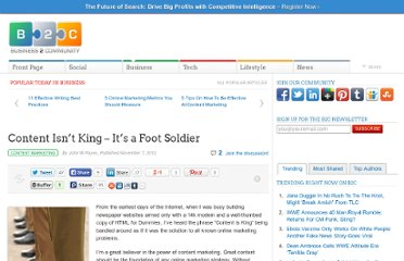 http://www.business2community.com/content-marketing/content-isnt-king-its-a-foot-soldier-0326279