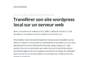 http://simonboudrias.com/blog/transferer-son-site-wordpress-local-sur-un-serveur-web/