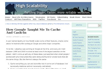 http://highscalability.com/how-google-taught-me-cache-and-cash