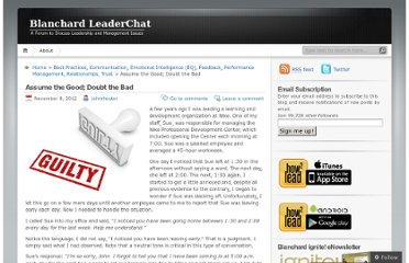 http://leaderchat.org/2012/11/08/assume-the-good-doubt-the-bad/