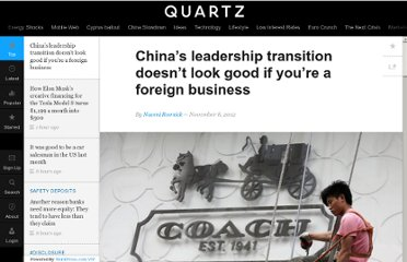 http://qz.com/24737/chinas-leadership-transition-doesnt-look-good-if-youre-a-foreign-business/