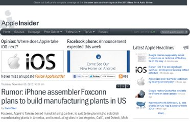 http://appleinsider.com/articles/12/11/08/rumor-foxconn-plans-to-build-manufacturing-plants-in-us