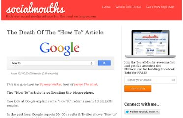 http://socialmouths.com/blog/2012/11/08/the-death-of-the-how-to-article/