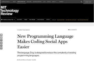 http://www.technologyreview.com/news/429544/new-programming-language-makes-coding-social-apps-easier/